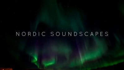 """Nordic Soundscapes"" - A story of sounds from..."